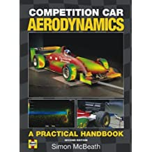 Competition Car Aerodynamics: A Practical Handbook, 2nd Edition by Simon McBeath (2011-04-15)