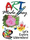 Art Made Easy: Let's Explore Watercolors! [OV]