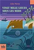 Vingt mille lieues sous les mers,  tome 1 : Tour du monde sous-marin