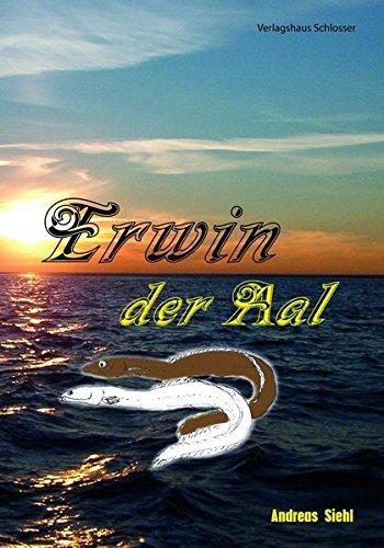 Erwin der Aal