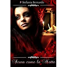 Scura come la notte (Italian Edition)