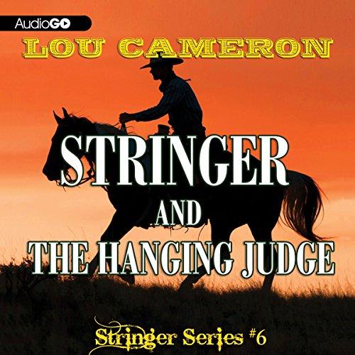 Stringer and the Hanging Judge  Audiolibri