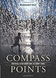Compass Points: Meeting God Every Day at Every Turn