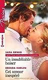 Un inoubliable baiser - Cet amour inespéré