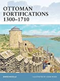 Ottoman Fortifications 1300-1710 (Fortress)