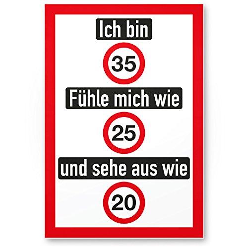DankeDir! Ich Bin 35 Jahre (Nett), PVC Schild - Geschenk 35. Geburtstag, Geschenkidee Geburtstagsgeschenk Zum Fünfunddreißigsten, Geburtstagsdeko/Partydeko/Party Zubehör/Geburtstagskarte