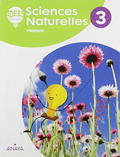 Sciences Naturelles 3. Livre de l'élève (Idées Brillantes)
