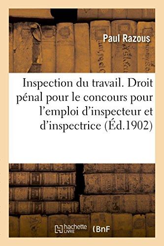 Inspection du travail. Éléments de droit pénal, rédigés conformément au programme du concours