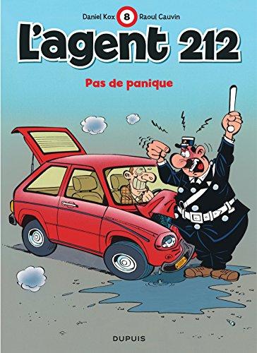 L'agent 212, tome 8 : Pas de panique