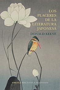 Los placeres de la literatura japonesa par Donald Keene