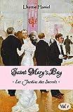 SAINT MARY'S BAY (vol.1): Les Jardins des Secrets - Volume 1 (French Edition)