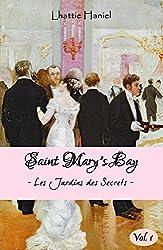Saint Mary's Bay - Volume 1: Les Jardins des Secrets - Volume 1