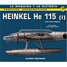 Heinkel He 115 (Perfiles Aeronauticas, Band 6)