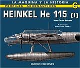 Heinkel He 115 (I): v. 1 (Perfiles Aeronauticas)