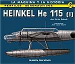 Heinkel He 115: v. 1 (Perfiles Aerona...
