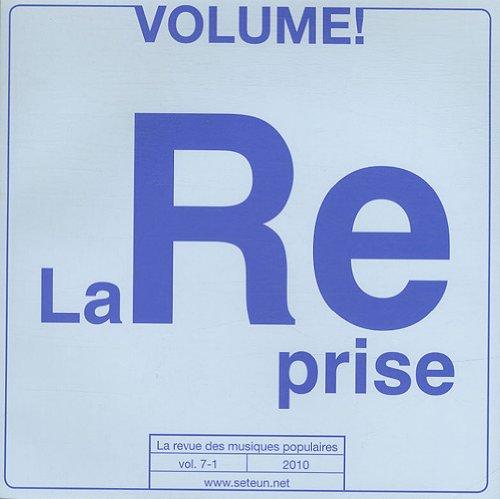 Volume ! La revue des musiques populaires, n° 7-1 : La reprise dans les musiques populaires