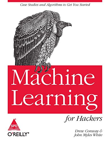 MACHINE LEARNING FOR HACKERS [Paperback] [Jan 01, 2017] CONWAY par CONWAY