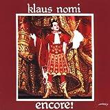 Encore | Nomi, Klaus (1945-1983). Chanteur