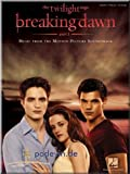 Twilight – Breaking Dawn, Part 1 – Music From The Motion Picture Sound Track – SONGBOOK ...