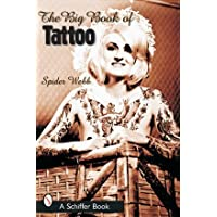The Big Book of Tattoo by Spider Webb (2007-07-01) - Spider Tattoo