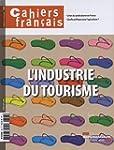 Tourisme : quelle �conomie ? (Cahiers...