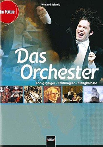 Das Orchester:...