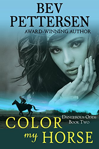 COLOR MY HORSE (Dangerous Odds Romantic Mystery Book 2) (English Edition)