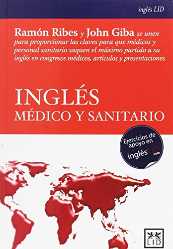 Inglés médico y sanitario (Diccionarios LID)