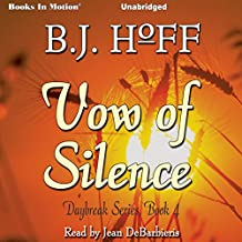 Vow of Silence: Daybreak Series, Book 4