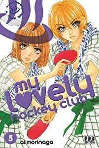 My lovely hockey club Edition simple Tome 5