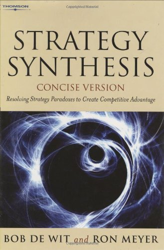 strategy-synthesis-resolving-strategy-paradoxes-to-create-competitive-advantage