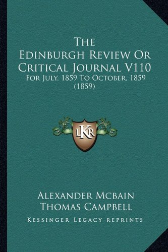 The Edinburgh Review or Critical Journal V110: For July, 1859 to October, 1859 (1859)