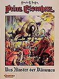 Prinz Eisenherz, Bd.29, Das Kloster der Dämonen - Hal Foster