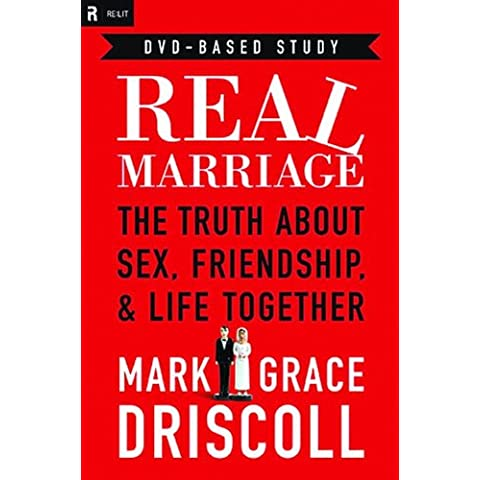 Real Marriage DVD-Based Study: The Truth about Sex, Friendship, & Life Together