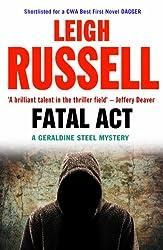 Fatal Act (A DI Geraldine Steel Mystery Book 6)