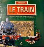 Le Train - Souvenirs et objets du chemin de fer