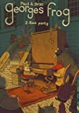 Georges Frog, Tome 2 - Rent party
