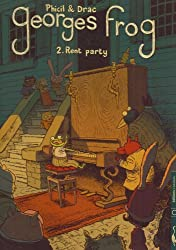 Georges Frog, Tome 2 : Rent party