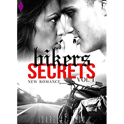 Bikers Secrets Vol. 1: (New Romance Adulte)