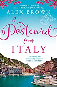 A Postcard from Italy: The No.1 bestseller returns with her most uplifting, heartwarming romance yet