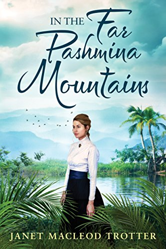 In the Far Pashmina Mountains by [MacLeod Trotter, Janet]