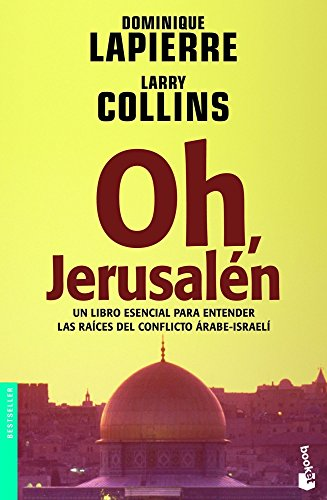 Oh, Jerusalen / O Jerusalem (Spanish Language Edition) por Dominique Lapierre, Larry Collins
