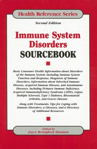 Immune System Disorders Sourcebook (Health Reference Series)