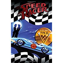 Speed Racer Volume 5 TPB (Speed Racer (Idw)) (v. 5) by Lamar Waldron (2008-06-12)