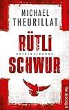 Rütlischwur (Ein Kommissar-Eschenbach-Krimi 4)