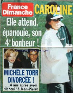 AFFICHE DE PRESSE - CAROLINE DE MONACO ENCEINTE - MICHELE TORR DIVORCEE DE JEAN-PIERRE.