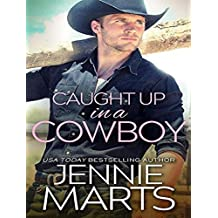 Caught Up in a Cowboy (Cowboys of Creedence)