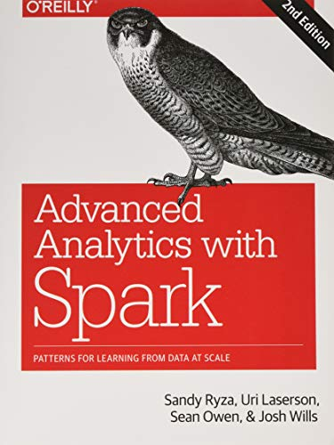 Advanced Analytics with Spark: Patterns for Learning from Data at Scale (Amazon Analytics)