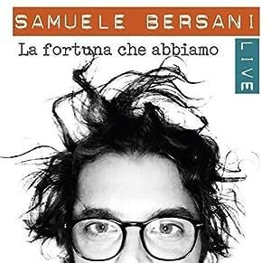 La Fortuna Che Abbiamo - Live [2 CD + 1 DVD]