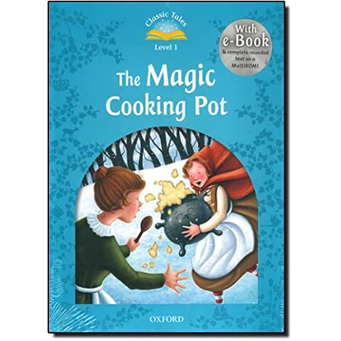 Classic Tales Second Edition: Classic Tales Level 1. the Magic Cooking Pot: Pack 2nd Edition